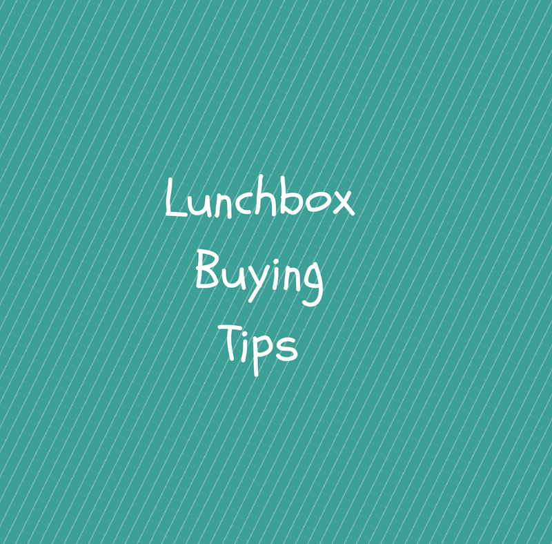 Lunchbox Buying Tips